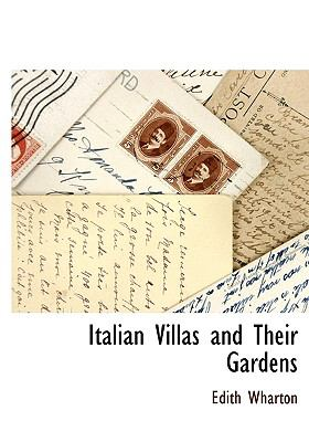 Italian Villas and Their Gardens 9781115418737