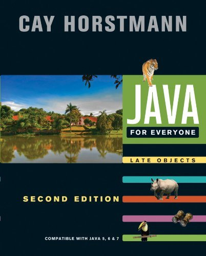 Java for Everyone: Late Objects 9781118063316