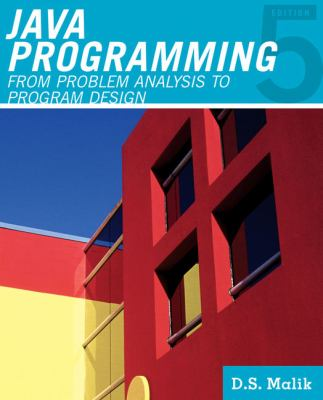 Java Programming: From Problem Analysis to Program Design 9781111530532
