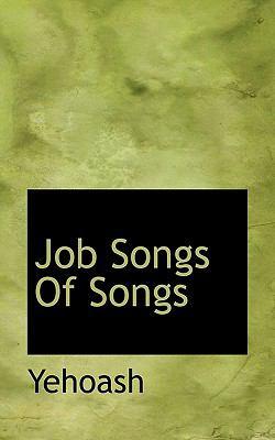 Job Songs of Songs 9781117375540