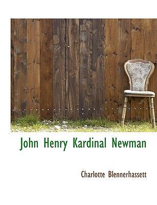 John Henry Kardinal Newman 9781116431605