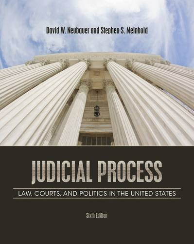 Judicial Process: Law, Courts, and Politics in the United States 9781111357566