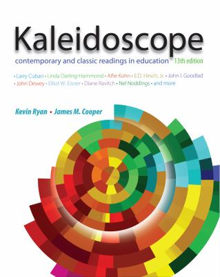 Kaleidoscope: Contemporary and Classic Readings in Education 9781111839000