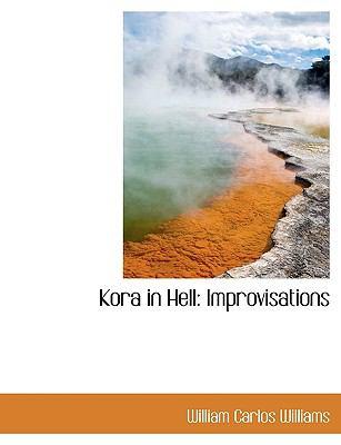 Kora in Hell: Improvisations 9781116823417
