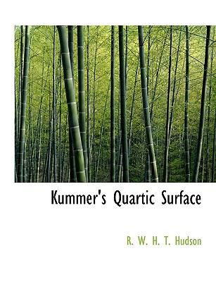 Kummer's Quartic Surface 9781116554083