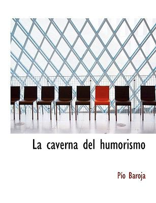 La Caverna del Humorismo 9781115642033