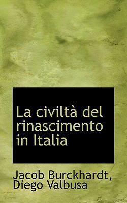 La Civilt del Rinascimento in Italia 9781117218960