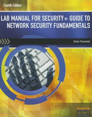Lab Manual for Security+ Guide to Network Security Fundamentals 9781111640132