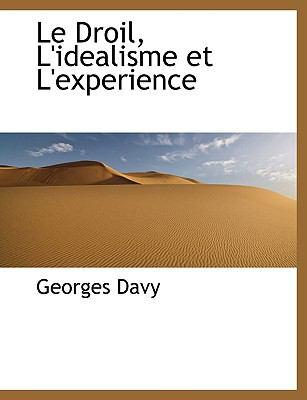 Le Droil, L'Idealisme Et L'Experience 9781116530346