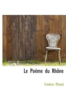 Le Po Me Du Rh Ne 9781117621371