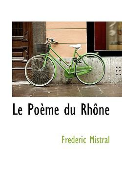Le Po Me Du Rh Ne 9781117621388