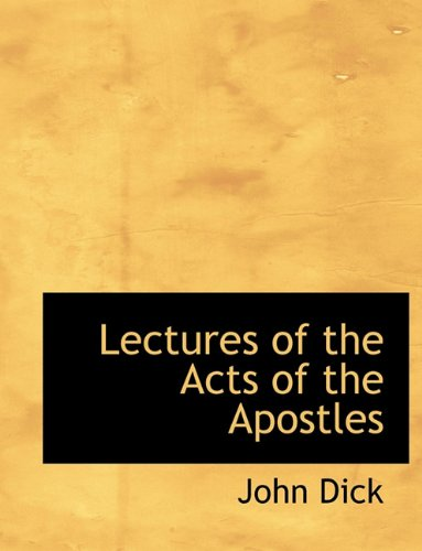 Lectures of the Acts of the Apostles 9781116530766