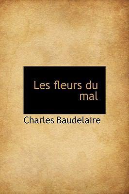 Les Fleurs Du Mal 9781115047180