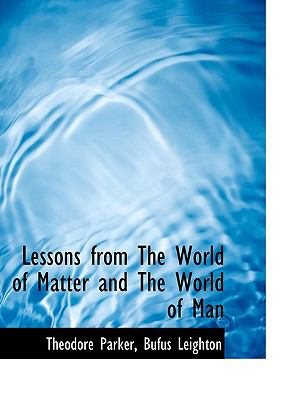 Lessons from the World of Matter and the World of Man 9781116740370