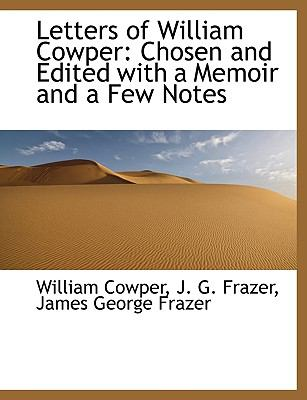 Letters of William Cowper 9781113794604