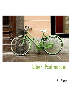 Liber Psalmorum 9781117421827