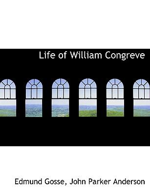 Life of William Congreve 9781116719697