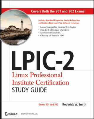 LPIC-2 Linux Professional Institute Certification Study Guide: Exams 201 and 202 [With CDROM] 9781118000151
