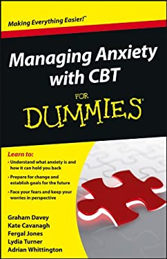 Managing Anxiety with CBT for Dummies 9781118366066