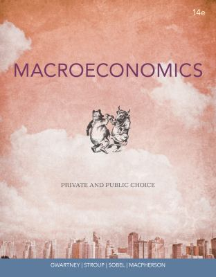 Macroeconomics: Private and Public Choice 9781111970628