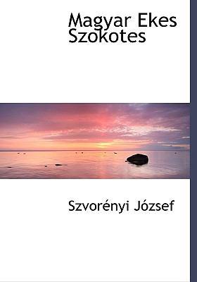 Magyar Ekes Szokotes 9781117732480