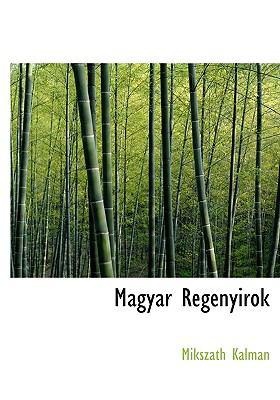 Magyar Regenyirok 9781116545807