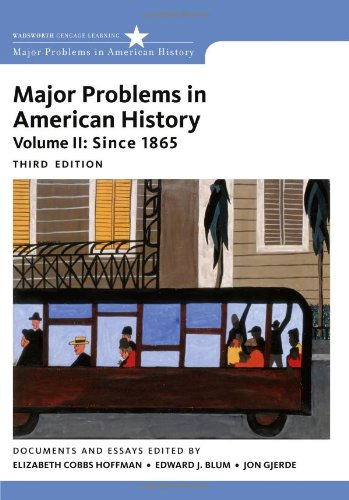 Major Problems in American History, Volume II 9781111343163