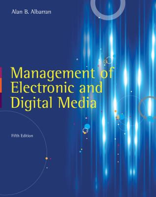 Management of Electronic and Digital Media 9781111344375