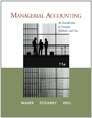 Managerial Accounting: An Introduction to Concepts, Methods and Uses 9781111571269