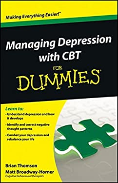 Managing Depression with CBT for Dummies 9781118357187