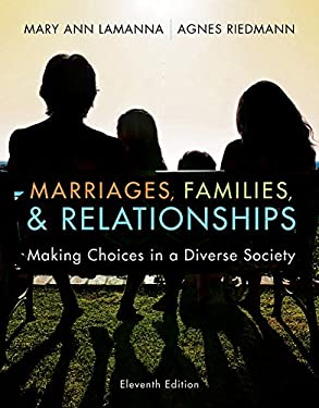 Marriages, Families, & Relationships: Making Choices in a Diverse Society 9781111726430