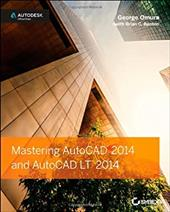 Mastering AutoCAD 2014 and AutoCAD LT 2014: Autodesk Official Press 20652554
