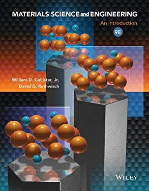 Materials Science and Engineering: An Introduction 9781118324578