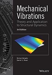 Mechanical Vibrations: Theory and Application to Structural Dynamics 21445520