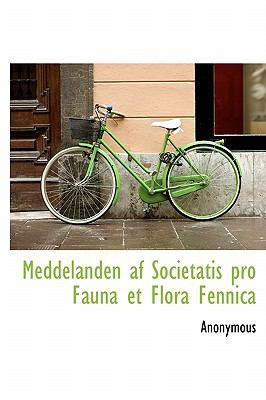 Meddelanden AF Societatis Pro Fauna Et Flora Fennica 9781115061872