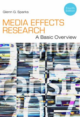 Media Effects Research: A Basic Overview 9781111344450