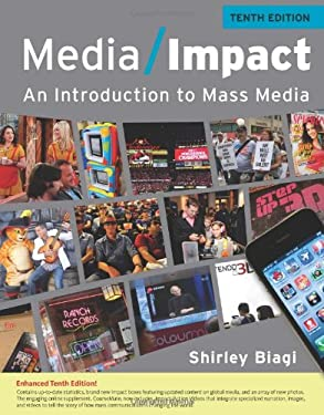 Media Impact: An Introduction to Mass Media, 2013 Update 9781111835293
