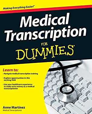 Medical Transcription for Dummies 9781118343074