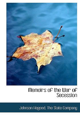 Memoirs of the War of Secession 9781115330008