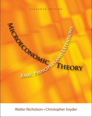 Microeconomics Theory: Basic Principles and Extensions 9781111222901