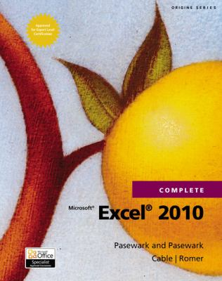 Microsoft Excel 2010 Complete 9781111529529