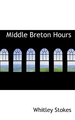 Middle Breton Hours 9781117316222