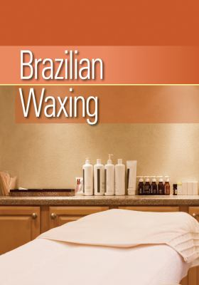 Brazilian Waxing 9781111541347