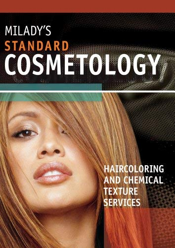 Milady's Standard Cosmetology: Haircoloring and Chemical Texture Services 9781111036157