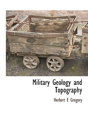 Military Geology and Topography 9781115422116