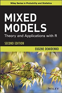 Mixed Models: Theory and Applications with R