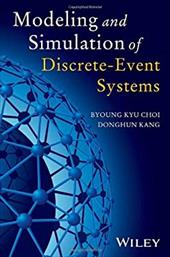 Modeling and Simulation of Discrete Event Systems 20612117