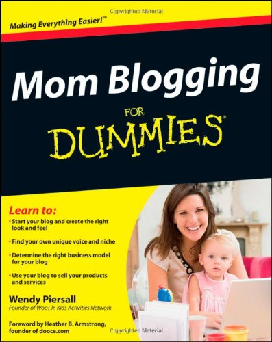 Mom Blogging for Dummies 9781118038437