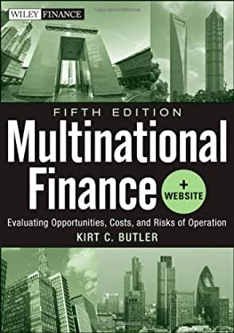 Multinational Finance, + Website: Evaluating Opportunities, Costs, and Risks of Operations 9781118270127