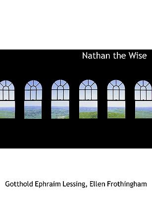 Nathan the Wise 9781116049954